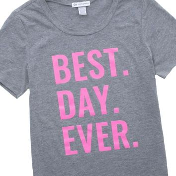 Best Day Ever Graphic T-Shirt