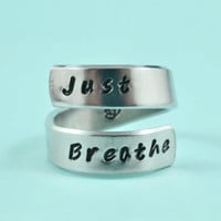 Just Breathe - Spiral Ring, Hand Stamped Aluminum Ring, Best Gift Ring