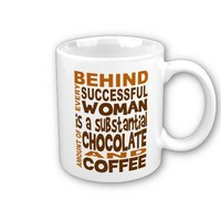Behind Every Successful Woman Coffee Mugs from Zazzle.com
