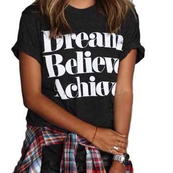 Women's Dream Believe Achieve Black Short Sleeve Casual T-Shirt Top