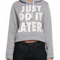 """Just Do It Later"" Letter Pattern Hooded Long Sleeve Hoodie"
