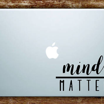 Mind Over Matter Laptop Apple Macbook Quote Wall Decal Sticker Art Vinyl Beautiful Inspirational Motivational