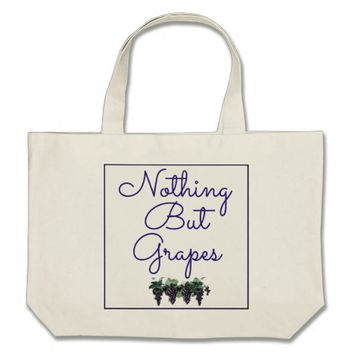 Nothing But Grapes Tote Bag