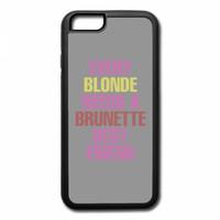 every blonde needs a brunette best friend iPhone 7 Case