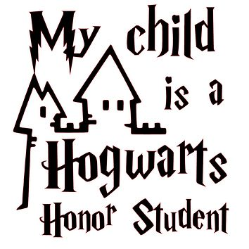 Harry Potter My Child is a Hogwarts Honor Student Vinyl Decal Sticker