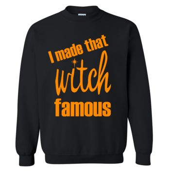 I Made That Witch Famous Halloween Sweater