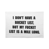 Bucket Fucket List Placemat from Zazzle.com