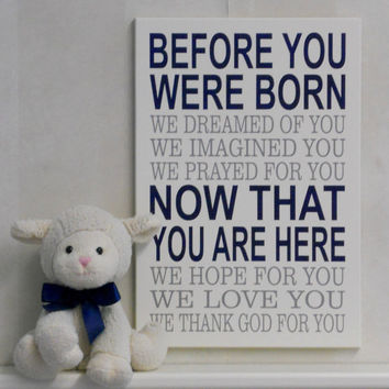 Before You Were Born We Dreamed Of You We Thank God For You - Sign Nursery Decor, Baby Nursery Wall Art - Baby Shower Gift - Navy and Gray