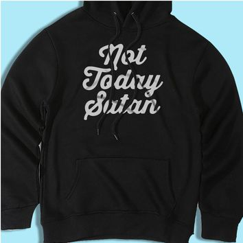 Not Today Satan Gym Sport Runner Yoga Funny Thanksgiving Christmas Funny Quotes Men'S Hoodie