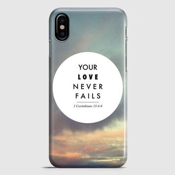 Your Love Never Fails iPhone X Case | casescraft