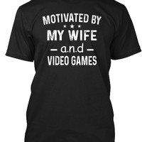 Motivated By My Wife And Video Games
