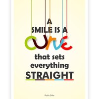 A Smile is a Curve Phyllis Diller Life Smile Inspirational Quotes Wall Décor Poster from Lab No. 4