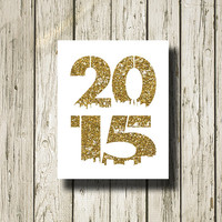2015 Gold Glitter White Print Poster Printable Instant Download Digital Art Wall Art Home Decor G0121gg