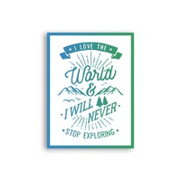 I love the World, I will never stop exploring Magnet - Cute Positive Magnet - Tumblr Magnet - Fridge Magnet - Awesome Magnet - Cool Magnet