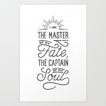 Master of My Fate, Commander of My Soul Art Print by Drew Ellis