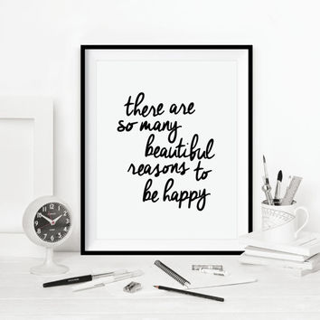 "Typography Poster Inspirational Quote Print ""There Are So Many Beautiful Reasons to be Happy"" Wall Decor Fall Trends Autumn Trends"
