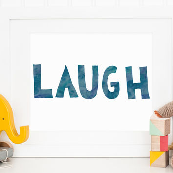 Watercolor LAUGH Print, Instant Download