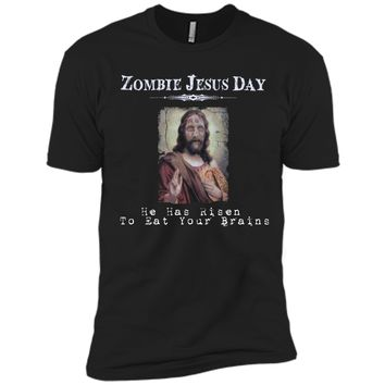 Funny Zombie Jesus Day He Has Risen Sarcastic Easter T-Shirt Next Level Premium Short Sleeve Tee