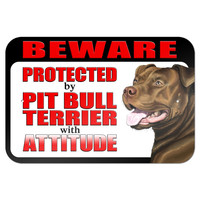 """Beware Protected by Pit Bull Terrier with Attitude - Red Nose 9"""" x 6"""" Metal Sign"""