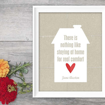 Typography Print Quote Jane Austen Print Staying at Home Quote Digital Art Typographic Poster Print Jane Austen House Red Heart