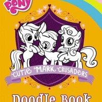 The Cutie Mark Crusaders Doodle Book (My Little Pony)