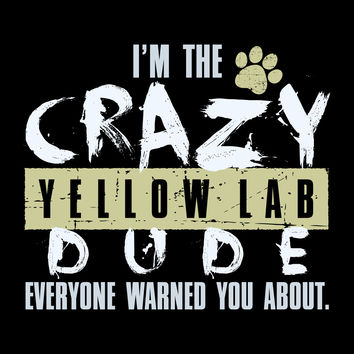 Crazy Yellow Lab Dude T-Shirt