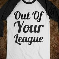 Supermarket: Out Of Your League from Glamfoxx Shirts