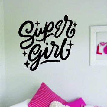 Super Girl Quote Wall Decal Sticker Decor Vinyl Art Bedrom Cute Daughter Baby Teen Princess Nursery Kids