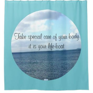 Life-Boat Quote by Kat Worth Shower Curtain