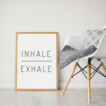 Printable Wall Art Prints, Instant Download Printable Art, Yoga, Printable Quotes,Digital Print,Digital Download,Modern Decor, Inhale Exhale