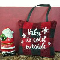 Christmas Door Hanger Pillow Buffalo Plaid Rustic Baby It's Cold Outside Snowflakes Red Black Decorative Repurposed Christmas Decor