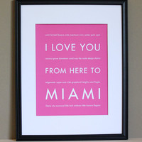 I Love You From Here To Miami Art Print, 8x10