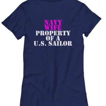 Military - Navy Wife - Property of a U.S. Sailor