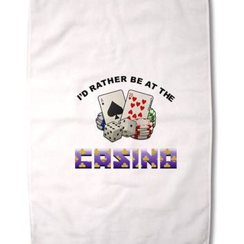 """I'd Rather Be At The Casino Funny Premium Cotton Sport Towel 16""""x25 by TooLoud"""