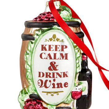Holiday Lane Glass Keep Calm and Dink Wine Ornament, Created for Macy's | macys.com