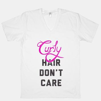 Curly Hair Don't Care (V-Neck)