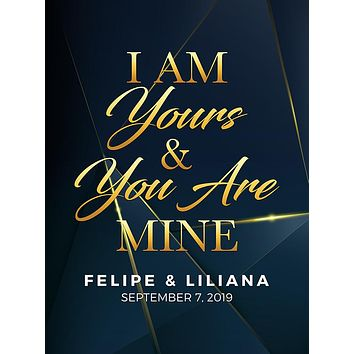 I Am Yours and You Are Mine Navy Blue and Gold Wedding Theme Backdrop (Any Color) Background - C0256