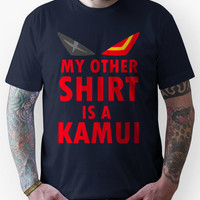 My Other Shirt is a Kamui - Kill la Kill Unisex T-Shirt