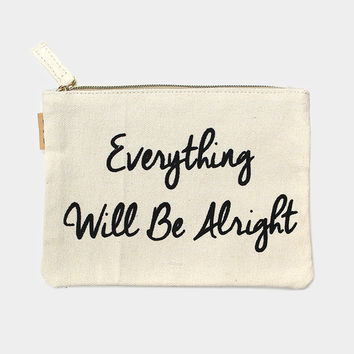 """Everything Will Be Alright"" Cotton Canvas Eco Pouch Makeup Bag"