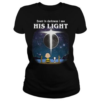 Snoopy and Charlie Brown: Even in darkness I see his light shirt Classic Ladies Tee