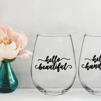hello beautiful wine glass, hello handsome wine glass, wedding wine glasses, wedding gifts for couple, bridal shower gifts, gifts for couple