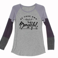 """'Be your OWN kind of Beautiful"""" Tee"""