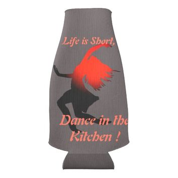 Short Life and Dance in Kitchen dancer design Bottle Cooler