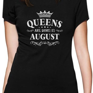 Print T Shirt Hot Gildan Zomer O-Neck Short-Sleeve Womens Queens Are Born In August T Shirts