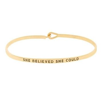 """She Believed She Could"" Bracelet"