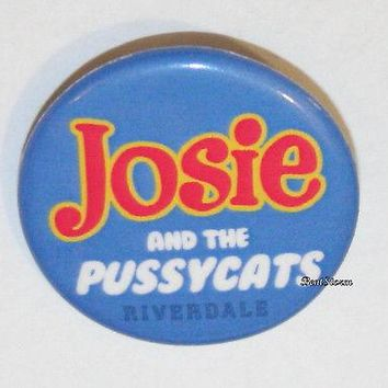 "Licensed cool CW RIVERDALE High Josie and Pussycats 1 1/4"" Button Pin Back Pinback Licensed"