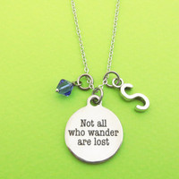 Personalized, Letter, Initial, Birthstone, Not all who wader are lost, Silver, Necklace, Traveller, Travel, Gift, Jewelry