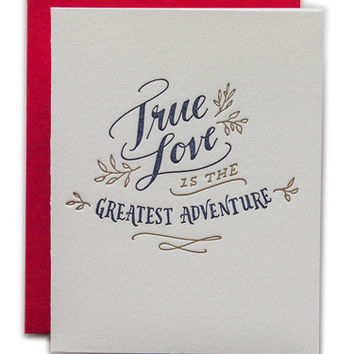True Love Is The Greatest Adventure Card