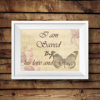 Christianity poster print, christian quotes, bible verses, inspiration wording, religious text, christian typography - I am Saved - Digital