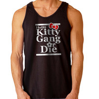 Hello Kitty Gang or Die For Mens Tank Top Fast Shipping For USA special christmas ***